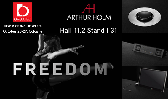 Discover the soul of Arthur Holm at ORGATEC 2018!