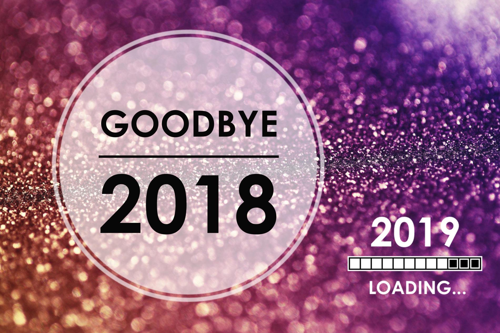 Goodbye 2018… Let's rock it in 2019!