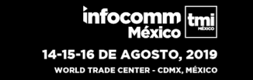 Arthur Holm invites you to enjoy unforgettable audiovisual experiences at InfoComm Mexico 2019